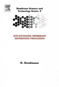 Ebook in inglese Ion-Exchange Membrane Separation Processes Strathmann, H