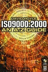 ISO 9000: 2000: An A-Z Guide