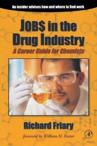 Ebook in inglese Job$ in the Drug Indu$try Friary, Richard J.