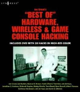 Ebook in inglese Joe Grand's Best of Hardware, Wireless, and Game Console Hacking Haas, Job de , Kaplan, Deborah , Kinstle, Bobby , Owad, Tom