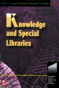 Ebook in inglese Knowledge and Special Libraries Connolly, Suzanne , Matarazzo, James