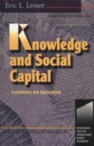 Foto Cover di Knowledge and Social Capital, Ebook inglese di Eric Lesser, edito da Elsevier Science