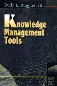 Foto Cover di Knowledge Management Tools, Ebook inglese di Rudy Ruggles, edito da Elsevier Science