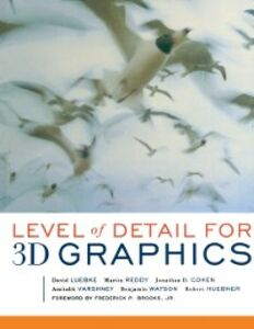 Foto Cover di Level of Detail for 3D Graphics, Ebook inglese di AA.VV edito da Elsevier Science