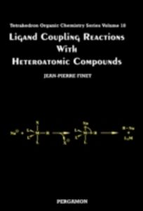 Foto Cover di Ligand Coupling Reactions with Heteroatomic Compounds, Ebook inglese di  edito da Elsevier Science