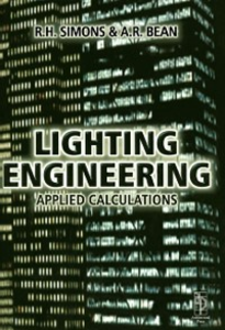 Ebook in inglese Lighting Engineering: Applied Calculations Bean, Robert , Simons, R. H.