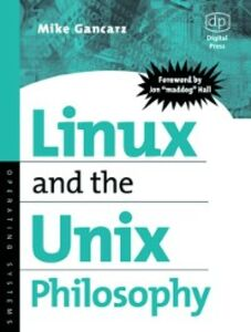 Ebook in inglese Linux and the Unix Philosophy Gancarz, Mike