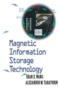 Foto Cover di Magnetic Information Storage Technology, Ebook inglese di Alex M. Taratorin,Shan X. Wang, edito da Elsevier Science