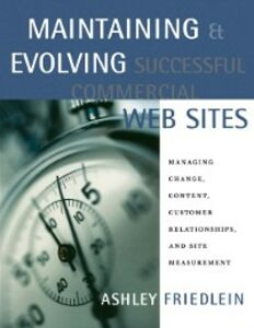 Foto Cover di Maintaining and Evolving Successful Commercial Web Sites, Ebook inglese di Ashley Friedlein, edito da Elsevier Science