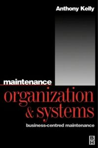 Ebook in inglese Maintenance Organization and Systems Kelly, Anthony