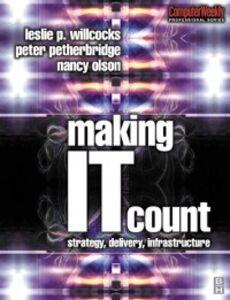Ebook in inglese Making IT Count Olson, Nancy , Petherbridge, Peter , Willcocks, Leslie