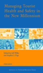Ebook in inglese Managing Tourist Health and Safety in the New Millennium -, -
