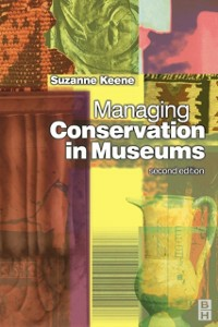 Ebook in inglese Managing Conservation in Museums Keene, Suzanne