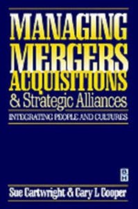 Ebook in inglese Managing Mergers Acquisitions and Strategic Alliances Cartwright, Sue , Cooper, Cary L.