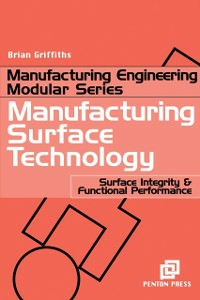 Ebook in inglese Manufacturing Surface Technology Griffiths, Brian