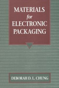 Foto Cover di Materials for Electronic Packaging, Ebook inglese di Deborah D.L. Chung, edito da Elsevier Science