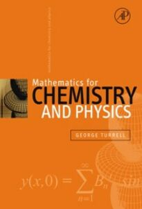 Ebook in inglese Mathematics for Chemistry & Physics Turrell, George