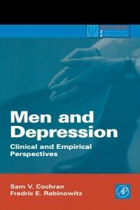 Foto Cover di Men and Depression, Ebook inglese di Sam V. Cochran,Fredric E. Rabinowitz, edito da Elsevier Science
