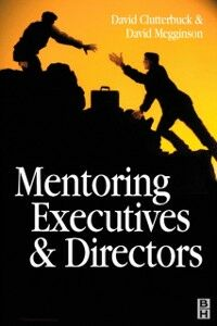 Foto Cover di Mentoring Executives and Directors, Ebook inglese di David Clutterbuck,David Megginson, edito da Elsevier Science
