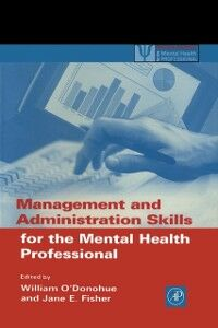 Foto Cover di Management and Administration Skills for the Mental Health Professional, Ebook inglese di  edito da Elsevier Science