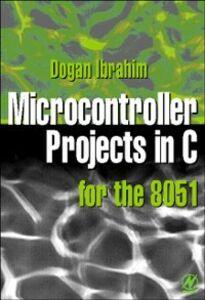 Ebook in inglese Microcontroller Projects in C for the 8051 Ibrahim, Dogan