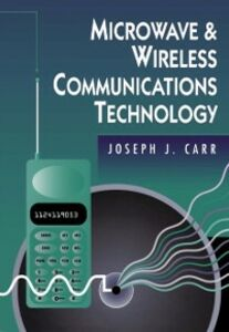 Ebook in inglese Microwave & Wireless Communications Technology Carr, Joseph