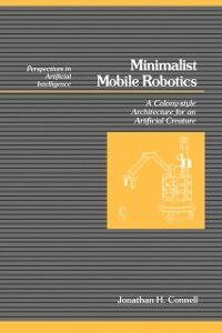 Ebook in inglese Minimalist Mobile Robotics Connell, Jonathan H.