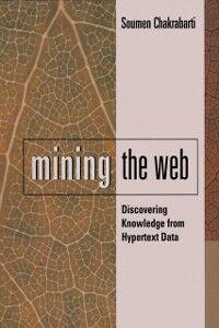 Ebook in inglese Mining the Web Chakrabarti, Soumen