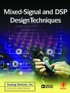 Foto Cover di Mixed-signal and DSP Design Techniques, Ebook inglese di Engineeri Analog Devices Inc., edito da Elsevier Science