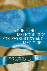 Ebook in inglese Modelling Methodology for Physiology and Medicine