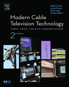Foto Cover di Modern Cable Television Technology, Ebook inglese di James Farmer,David Large, edito da Elsevier Science