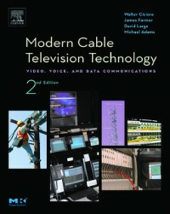 Ebook in inglese Modern Cable Television Technology Farmer, James , Large, David