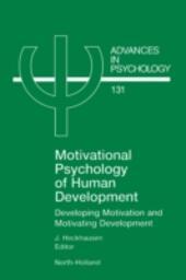 Motivational Psychology of Human Development
