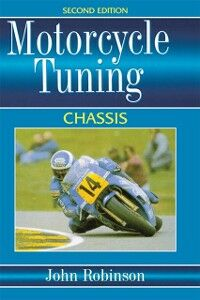 Ebook in inglese Motorcyle Tuning: Chassis Robinson, John