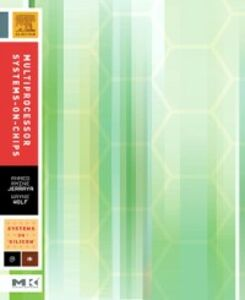 Foto Cover di Multiprocessor Systems-on-Chips, Ebook inglese di Ahmed Jerraya,Wayne Wolf, edito da Elsevier Science