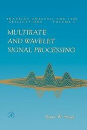 Multirate and Wavelet Signal Processing