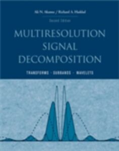 Ebook in inglese Multiresolution Signal Decomposition Akansu, Ali N. , Haddad, Paul A.