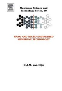 Ebook in inglese Nano and Micro Engineered Membrane Technology Rijn, CJM van