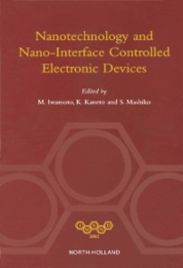 Ebook in inglese NANOTECHNOLOGY AND NANO-INTERFACE CONTROLLED ELECTRONIC DEVICES Unknown, Author