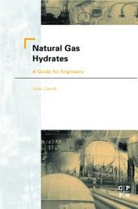 Ebook in inglese Natural Gas Hydrates Carroll, John
