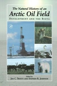 Ebook in inglese Natural History of an Arctic Oil Field -, -