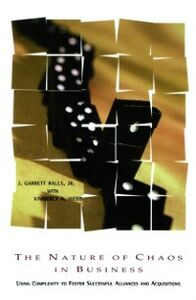 Ebook in inglese Nature of Chaos in Business Jr., J. Garrett Ralls , Webb, Kiberley A.