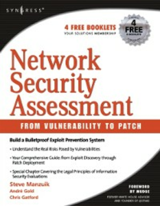 Ebook in inglese Network Security Assessment: From Vulnerability to Patch Gold, Andrew , Manzuik, Steve , Pfeil, Ken