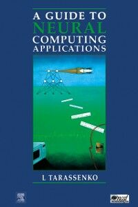 Ebook in inglese Guide to Neural Computing Applications Tarassenko, Lionel
