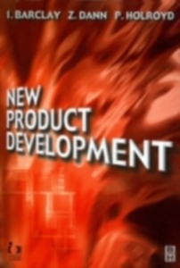Ebook in inglese New Product Development Barclay, I. , Dann, Z. , Holroyd, P.