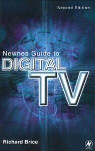 Ebook in inglese Newnes Guide to Digital TV Brice, Richard