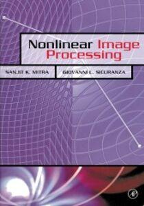 Ebook in inglese Nonlinear Image Processing Sicuranza, Giovanni