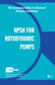 Ebook in inglese Net Positive Suction Head for Rotodynamic Pumps: A Reference Guide EUROPUM, UROPUMP