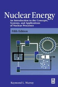 Foto Cover di Nuclear Energy, Ebook inglese di Raymond Murray, edito da Elsevier Science