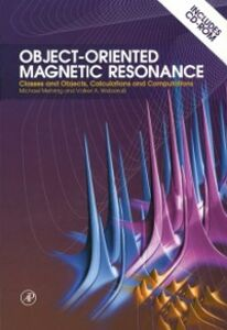 Foto Cover di Object-Oriented Magnetic Resonance, Ebook inglese di Michael Mehring,Volker Achim Weberruss, edito da Elsevier Science